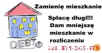 -> Spłacę dług w spółdzielni i dam mieszkanie ZAMIANA