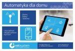 Bezpieczeństwo i wygoda- automatyka dla domu i firmy